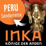 """Reise zur Ausstellung """"Inka: Könige der Anden"""" im Lindenmuseum Stuttgart"""